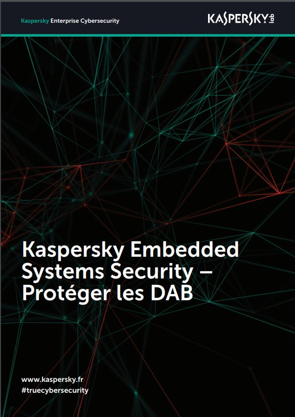 Kaspersky Embedded Systems Security – Protéger les DAB
